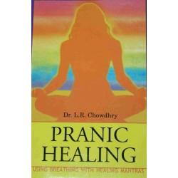 PRANIC HEALING dr. l. r. chowdhry