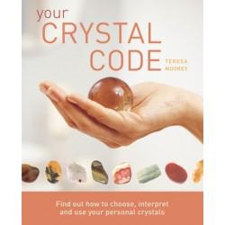 Your Crystal Code by Teresa Moorey