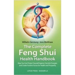 The Complete Feng Shui Health Handbook by Jens Mehlhase